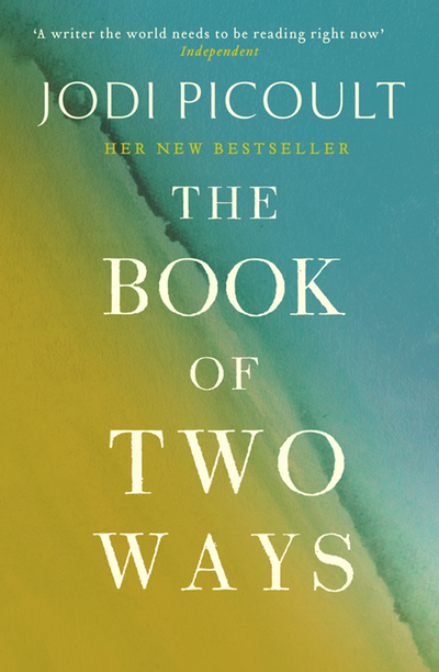 THE BOOK OF TWO WAYS - UK hardcover