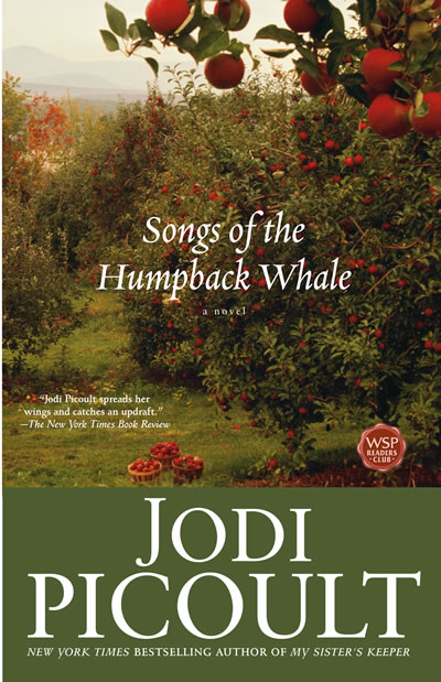 Songs of the Humpback Whale: A Novel (Wsp Readers Club), Picoult, Jodi